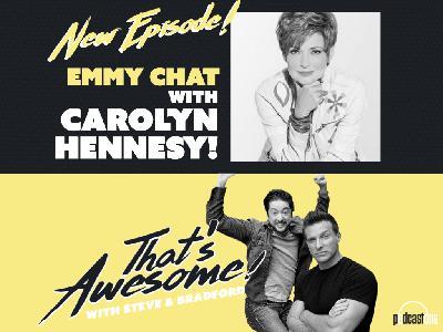 EMMY CHAT with CAROLYN HENNESY!