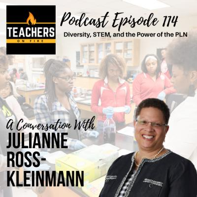 114 - Julianne Ross-Kleinmann: Diversity, STEM, and the Power of the PLN
