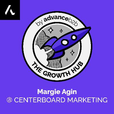 Margie Agin - Founder at Centerboard Marketing - How To Turn Your Brand Strategy Into Tactics