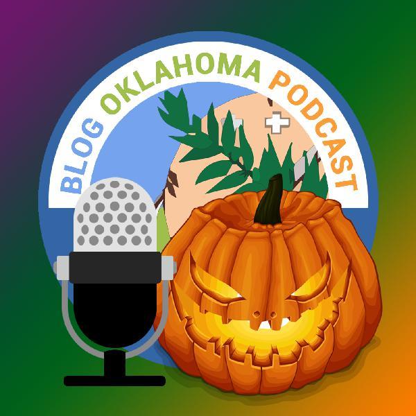 Blog Oklahoma Podcast: A Halloween Music Special (Encore Presentation)
