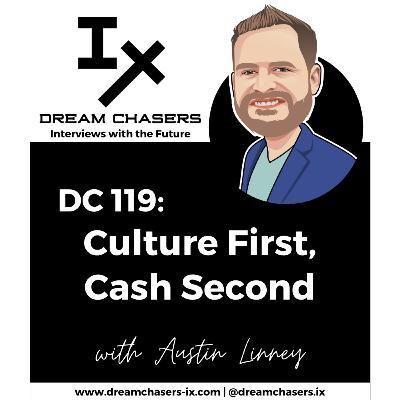 DC119: Austin Linney - Culture First, Cash Second