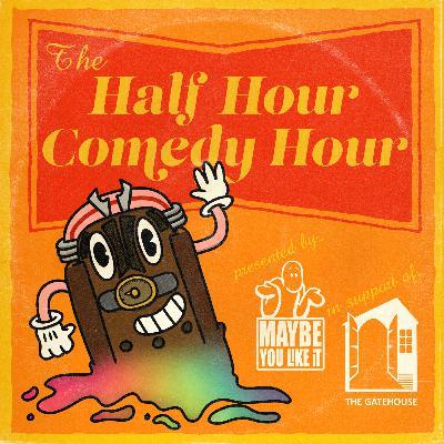 The Half-Hour Comedy Hour