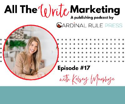 Marketing from a Place of Passion with Kelsey Murphy