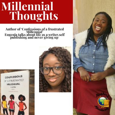 Are you a frustrated millennial? Let's dive in a conversation with author Eugenia.