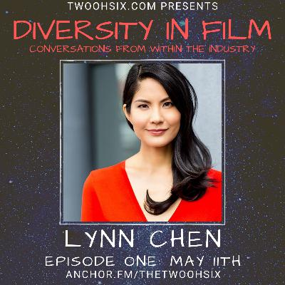S01/E01 - Diversity in Film: A Conversation with Lynn Chen