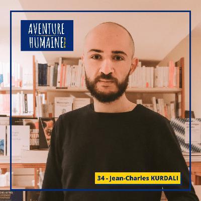 #34 - 🎙 Jean-Charles KURDALI 📚 - Il lit 83 livres par an - Comment rentabiliser sa soif d'apprendre et d'entreprendre ?