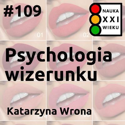 #109 - Psychologia wizerunku