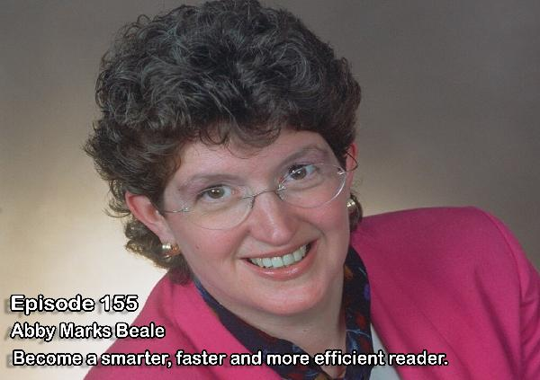 Improve Your Reading Efficiency and Learning - Abby Marks Beale