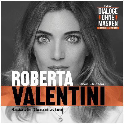 #40 ROBERTA VALENTINI – Begegne den Menschen mit Liebe!