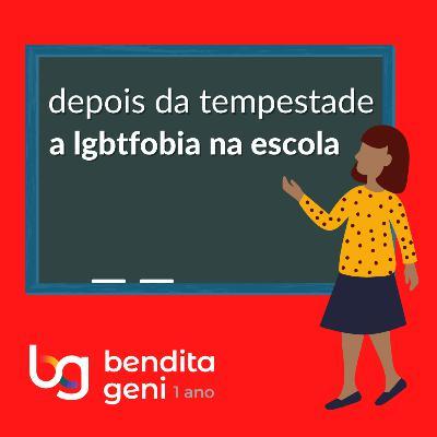 Depois da Tempestade: a LGBTfobia na escola