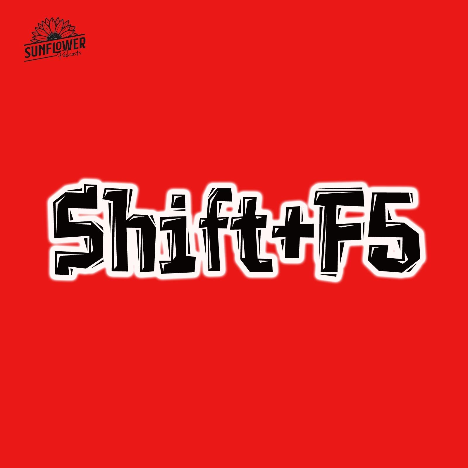 #107 -Shift+F5 -Amapazonas da Vacilação-Ep5