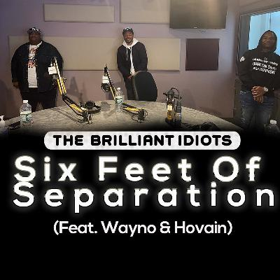 Six Feet Of Separation (Feat. Wayno & Hovain)