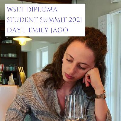 Ep 438: Emily Jago DipWSET, WSET Diploma student summit 2021, (1/5)