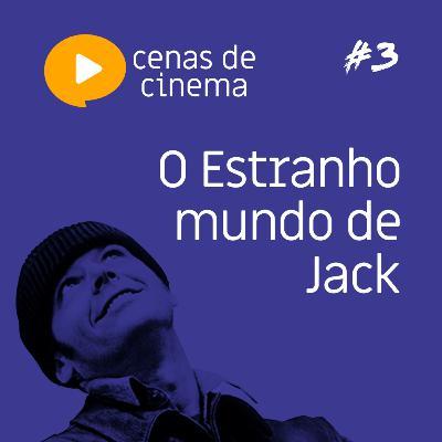 #3 - O Estranho Mundo de Jack