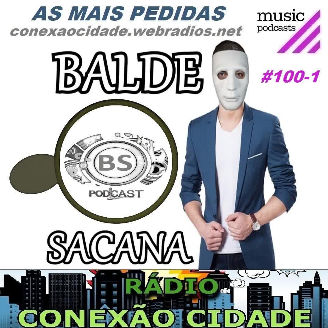 #100-1 AS MIX POPULAR MAIS PEDIDAS COM BALDE SACANA. PRIMEIRA HORA