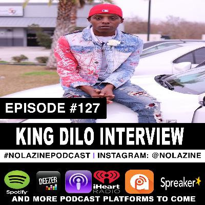Episode #127 Music Artist King Dilo Interview