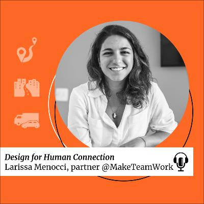 SDG 9: Design for Human Connection with Larissa Menocci