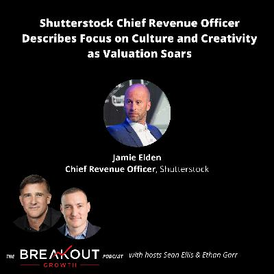Shutterstock Chief Revenue Officer Explains Focus on Culture and Creativity as Valuation Soars