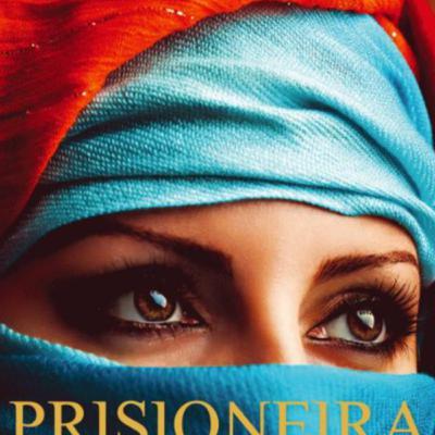 Prisioneira | Sugestão de leitura de Íris Gomes, AE nº 2 Abrantes