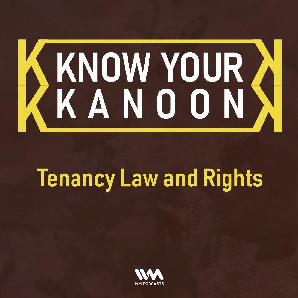 Ep. 04: Tenancy Law and Rights