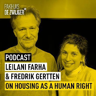 Leilani Farha and Fredrik Gertten on housing as a human right