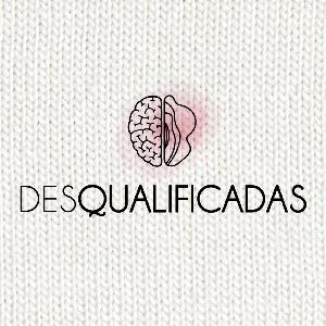 As Desqualificadas #39 – Bocast Podcast – Adultos cagados