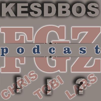 FGZ - 003 Kesdbos 25 mit Chris und Tobi