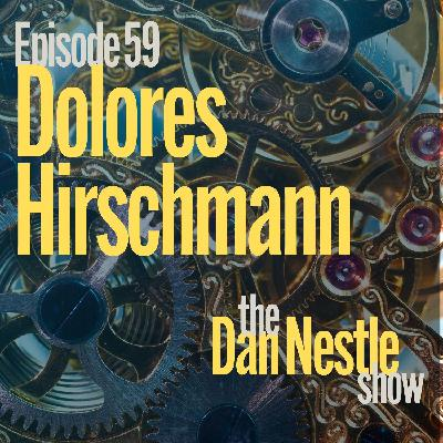 059: Clarity is the Key to Business Success with Dolores Hirschmann