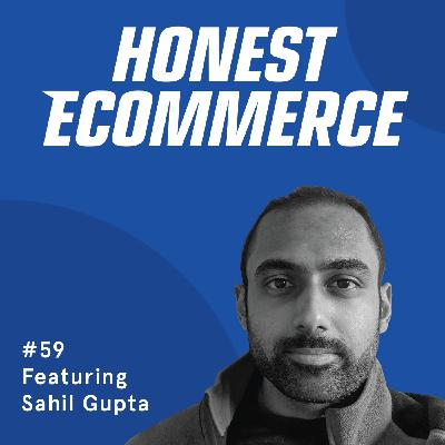 059 | The Future of Ecommerce Through 3D, Virtual, and Augmented Reality | with Sahil Gupta