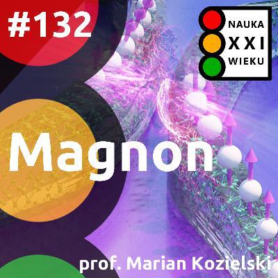 #132 - Magnon - Marian Kozielski