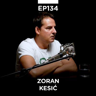EP 134: Zoran Kesić, TV voditelj, Fajront republika, 24 minuta sa Zoranom Kesićem - Pojačalo podcast
