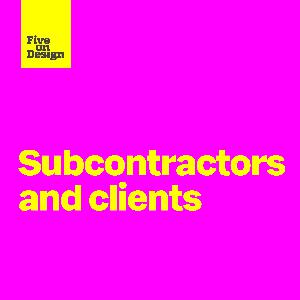 Subcontractors and clients
