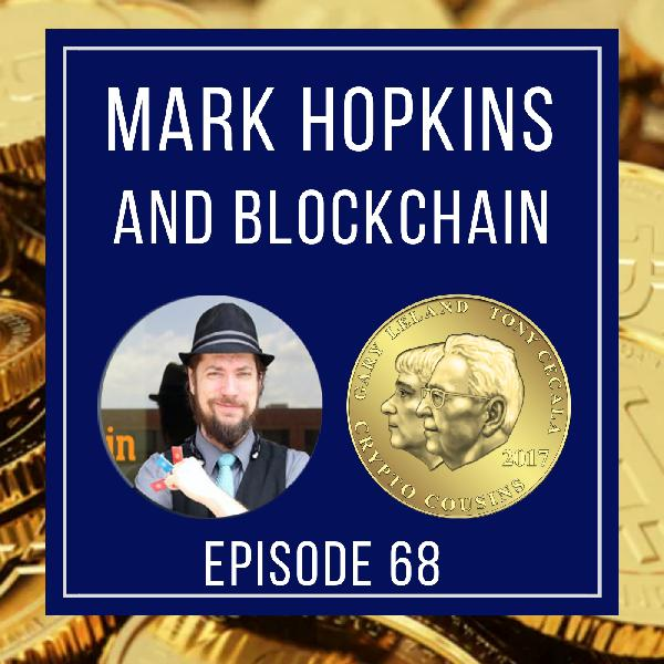 "Talking Blockchain and More With Mark ""Rizzin"" Hopkins"