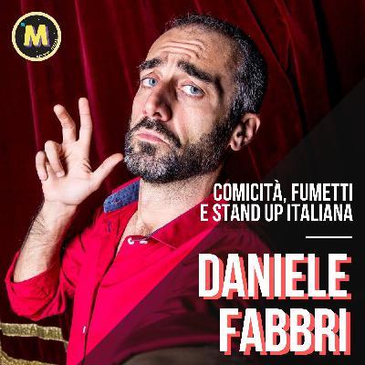 #13 - Comicità, fumetti e Stand Up Italiana   con Daniele Fabbri