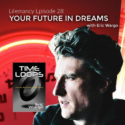 Your Future in Dreams with Eric Wargo