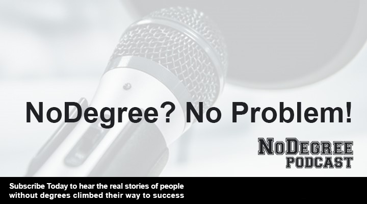 The NoDegree Podcast
