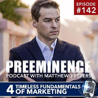 142 - 4 Timeless Fundamentals of Marketing