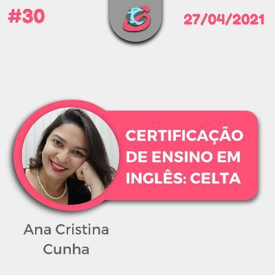 30. Certificação de Ensino em Inglês: CELTA