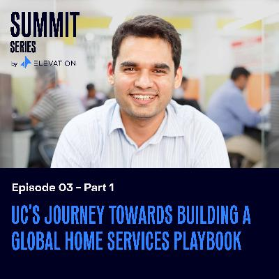 Urban Company's journey towards building a global home services playbook (1/2)