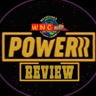 The NWA Power(rr) Review-Episodes 10 & 11 (A Double Sized, Double-Stuffed Holiday Treat from the WNCSP/WNCN)