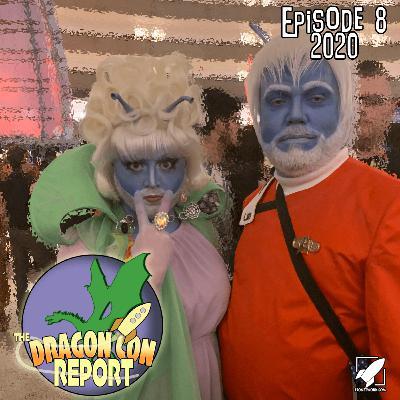 The 2020 Dragon Con Report Episode 8