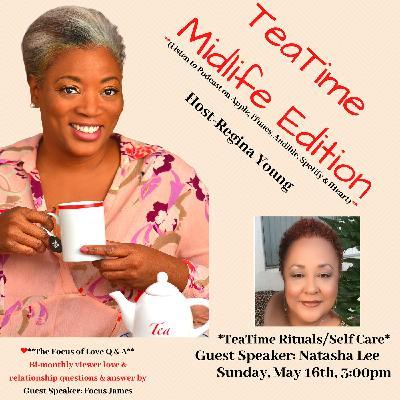 Teatime Rituals with Guest Speaker - Natasha Lee