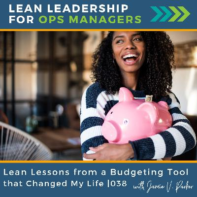 Lean Lessons from a Budgeting Tool that Changed My Life   038