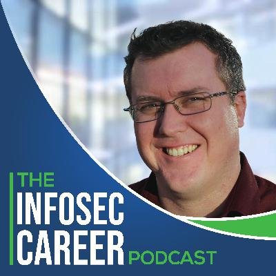 InfoSec Career Podcast - #11 - Carrie Roberts