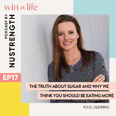 The truth about SUGAR with Kate Deering