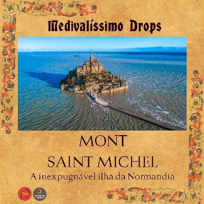 Medievalíssimo Drops: Mont Saint Michel