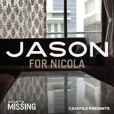 1: Jason for Nicola