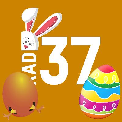 #16 - Das RADIO37-Oster-Special mit Euren Ostergrüssen