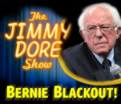 Bernie Blackout!