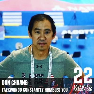 Dan Chuang: Taekwondo constantly humbles you